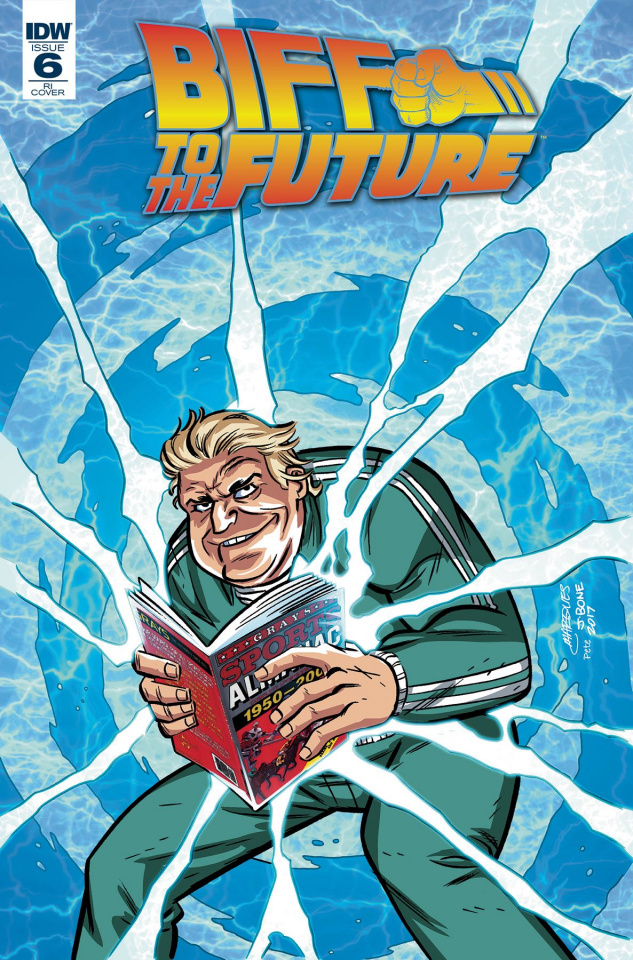 Back to the Future: Biff to the Future #6 (10 Copy Cover)