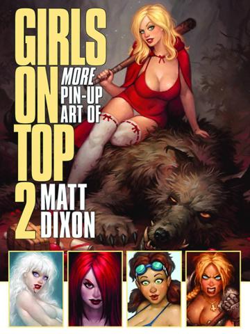 Girls On Top! Vol. 2: More Pin Up Art of Matt Dixon