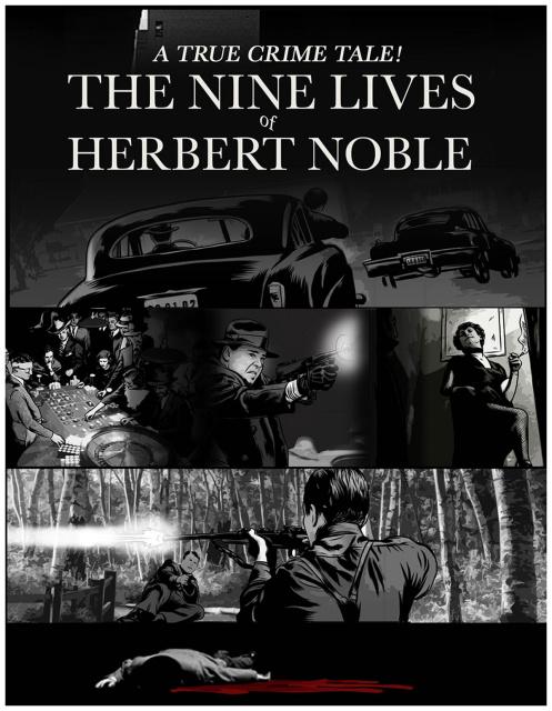 The Nine Lives of Herbert Noble