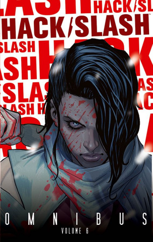 Hack/Slash Vol. 6 (Omnibus)