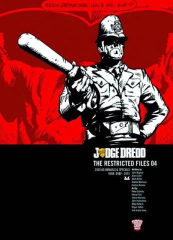 Judge Dredd: The Restricted Files Vol. 4