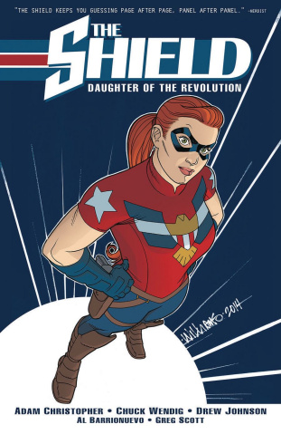 The Shield Vol. 1: Daughter of the Revolution