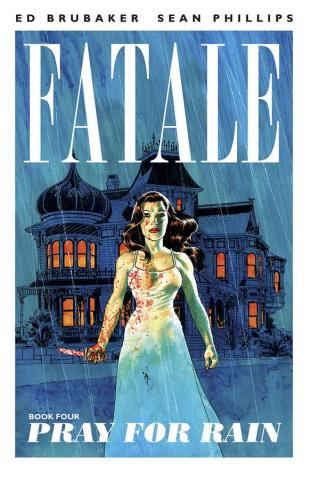 Fatale Vol. 4: Pray For Rain