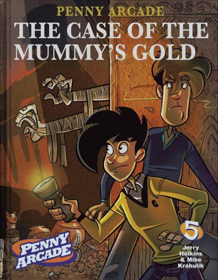 Penny Arcade Vol. 5: The Case of the Mummy's Gold