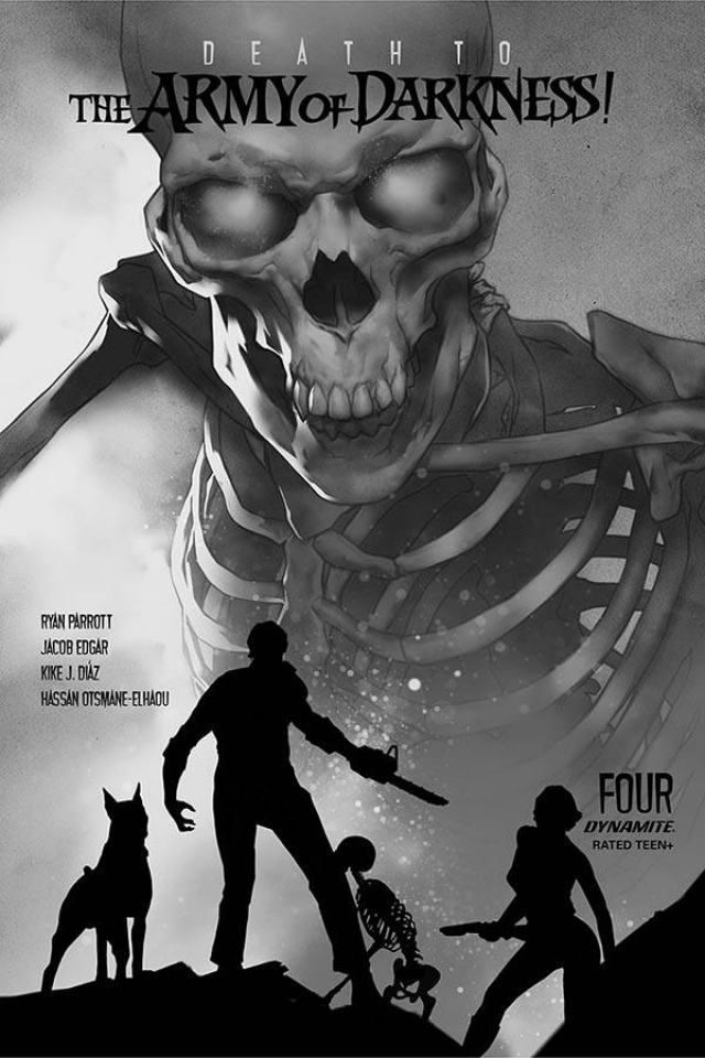 Death to the Army of Darkness #4 (30 Copy Oliver B&W Cover)