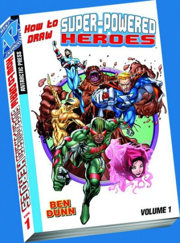 How To Draw Superpowered Heroes Vol. 1