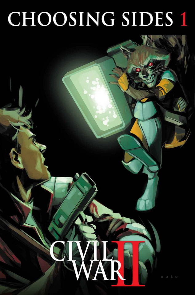 Civil War II: Choosing Sides #1 (Rocket Star-Lord Cover)