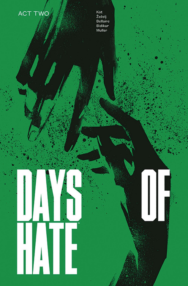 Days of Hate Vol. 2