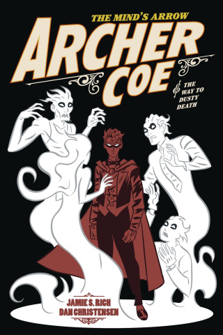 Archer Coe Vol. 2: The Way to Dusty Death