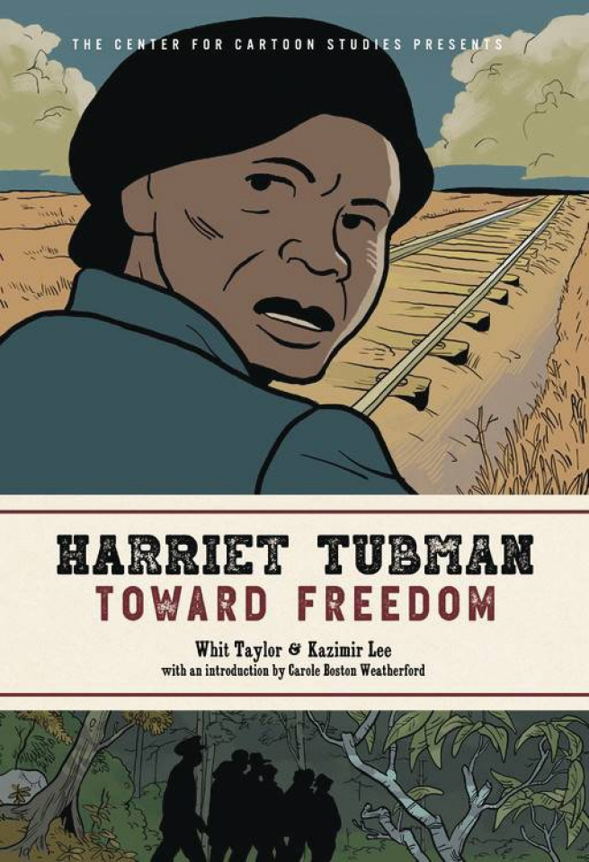 Harriet Tubman: Toward Freedom Hc Gn