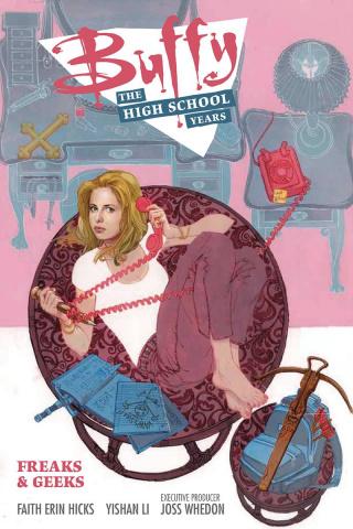 Buffy: The High School Years - Freaks & Geeks
