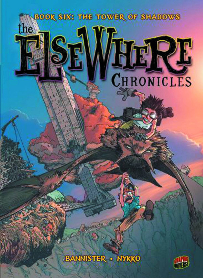 The Elsewhere Chronicles Vol. 6: The Tower of Shadows