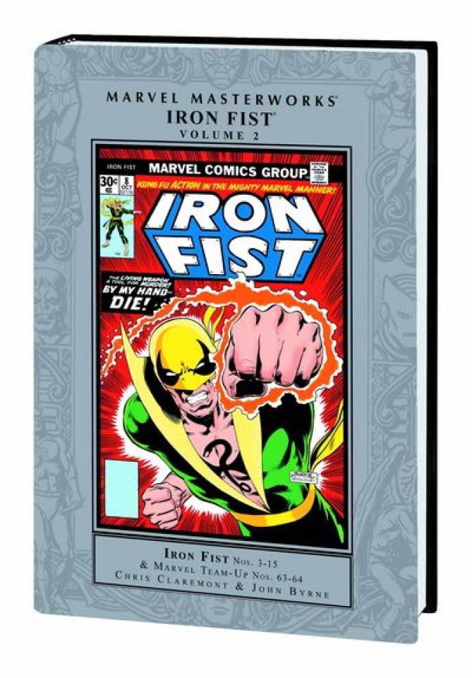 Iron Fist Vol. 2 (Marvel Masterworks)