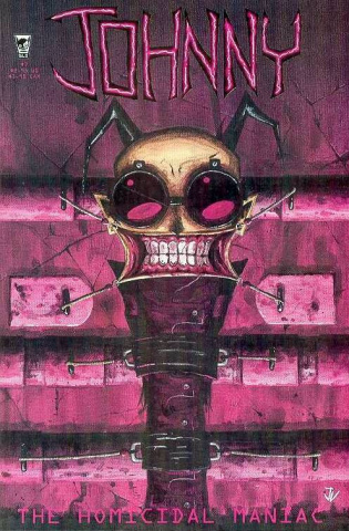 Johnny: The Homicidal Maniac #7 (New Printing)