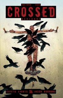 Crossed: Badlands #1 (Torture Cover)