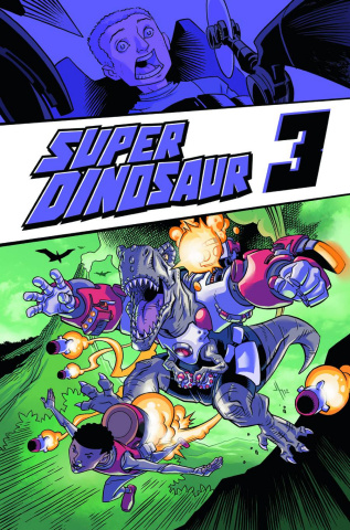 Super Dinosaur Vol. 3