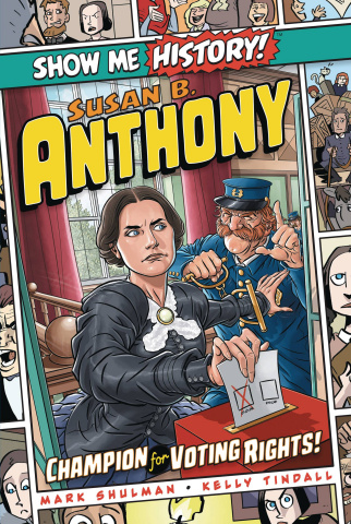 Show Me History! Susan B Anthony
