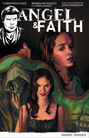 Angel & Faith Vol. 2: Daddy Issues