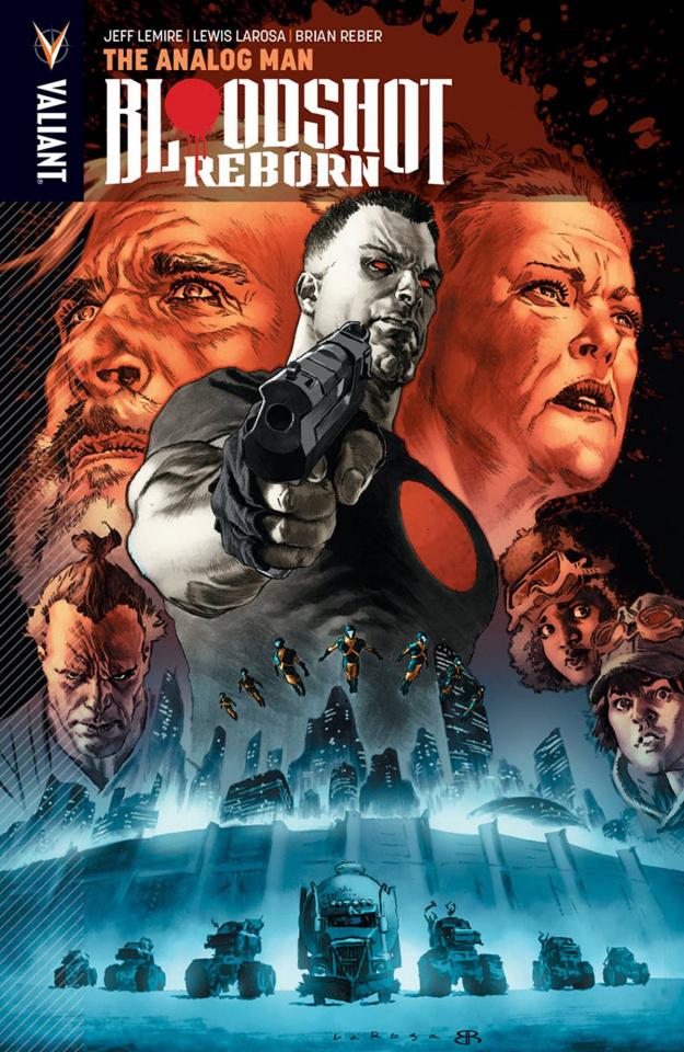 Bloodshot: Reborn Vol. 3: The Analog Man