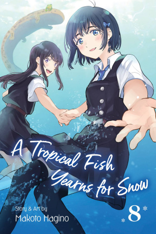 A Tropical Fish Yearns for Snow Vol. 8
