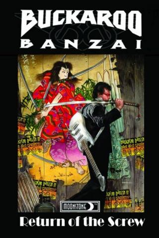Buckaroo Banzai: Return of the Screw