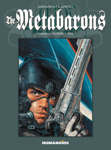 The Metabarons Vol. 2: Aghnar & Oda