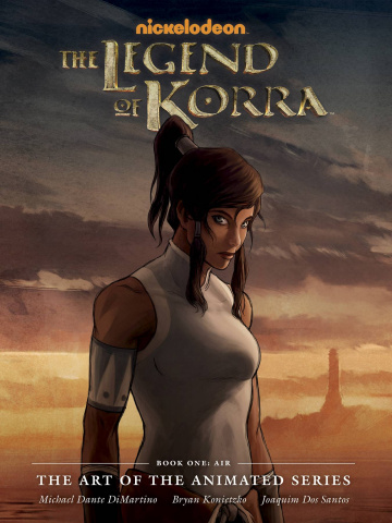 The Legend of Korra: The Art of the Animated Series Book 1: Air