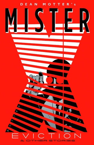 Mister X: Eviction & Other Stories