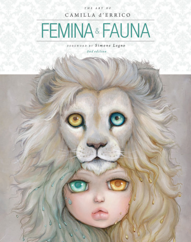 The Art of Camilla d'Errico Vol. 1: Femina & Fauna