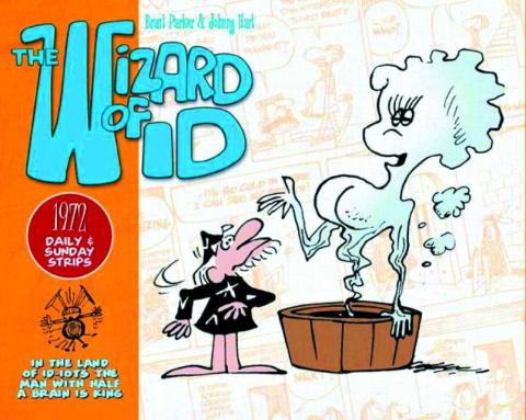 The Wizard of Id: Dailies & Sundays - 1972