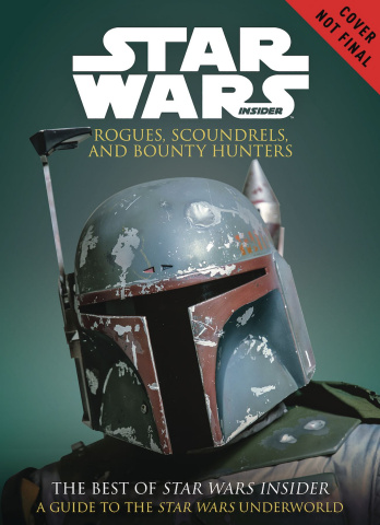 Star Wars: Rogues, Scoundrels, and Bounty Hunters