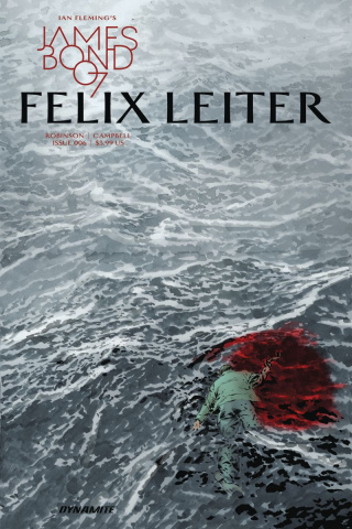James Bond: Felix Leiter #6 (Perkins Cover)