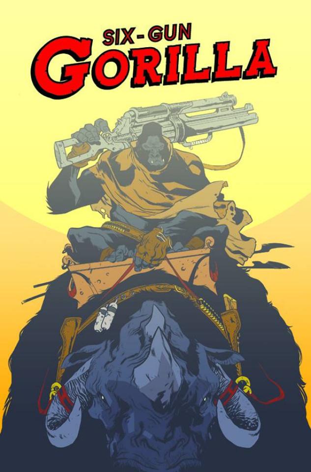 Six Gun Gorilla #4
