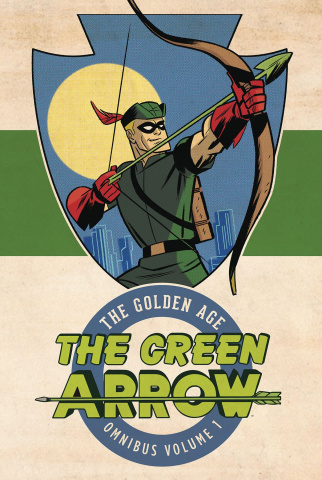 Green Arrow: The Golden Age Vol. 1 (Omnibus)