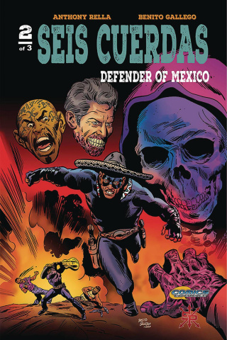 Seis Cuerdas: Defender of Mexico #2