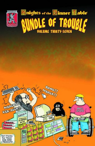 Knights of the Dinner Table: Bundle of Trouble Vol. 37