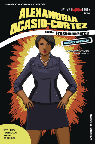 Alexandria Ocasio-Cortez and the Freshman Force Squad Special #1 (Cover D)