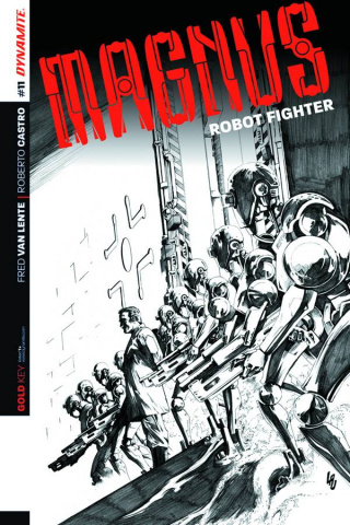 Magnus, Robot Fighter #11 (10 Copy Lau B&W Cover)
