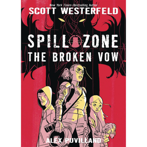 Spill Zone Vol. 2: The Broken Vow