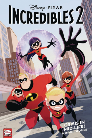 Incredibles 2 Vol. 1: Crisis in Mid-life & Other Stories