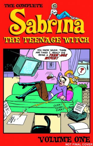Sabrina, The Teenage Witch Vol. 1: 1962-1971