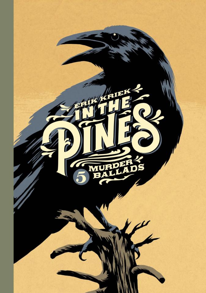 In the Pines: 5 Murder Ballads