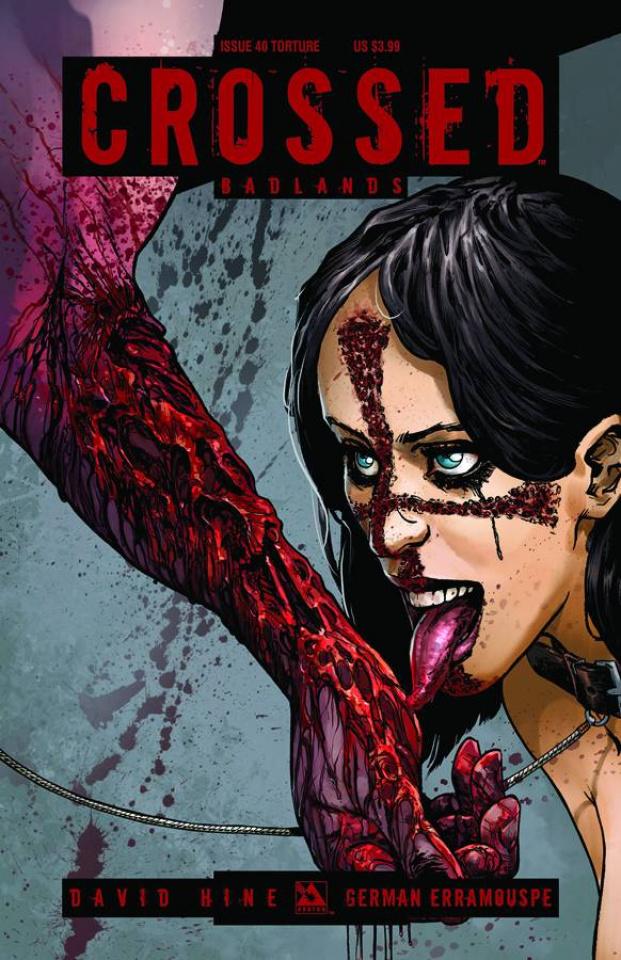 Crossed: Badlands #40 (Torture Cover)