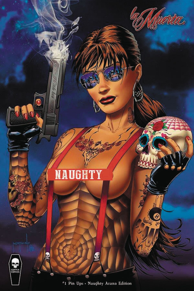 La Muerta: Pin-Ups (Naughty Arana Cover)