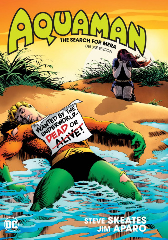 Aquaman: The Search For Mera (Deluxe Edition)