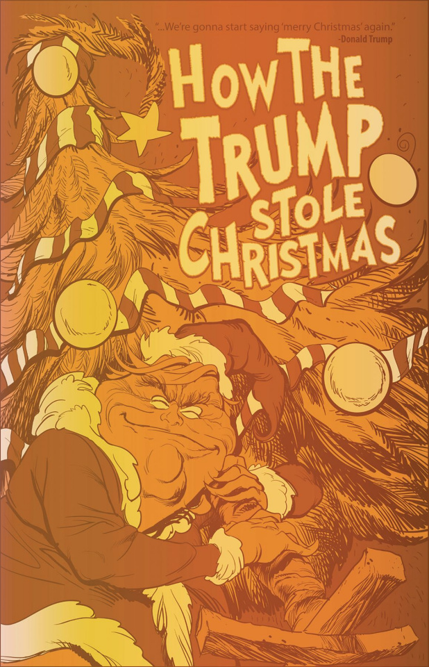 How the Trump Stole Christmas (Gold Foil Cover)