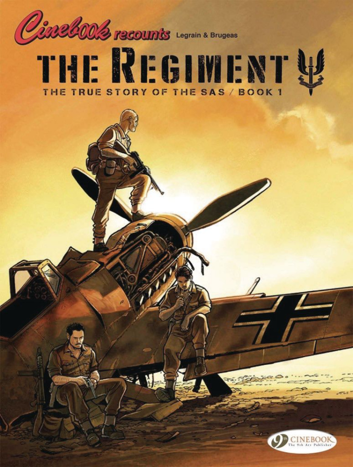 The Regiment: The True Story of the S.A.S. Vol. 1