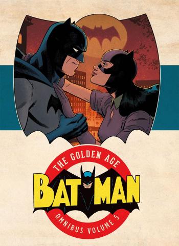 Batman: The Golden Age Vol. 5 (Omnibus)