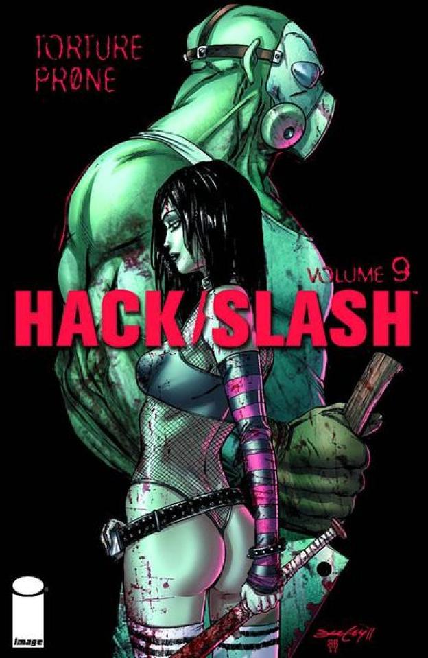 Hack/Slash Vol. 9: Torture Prone
