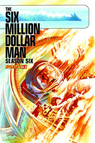The Six Million Dollar Man, Season 6 #3 (Ross Cover)